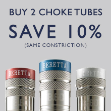 Save 10% when you buy two Beretta choke tubes
