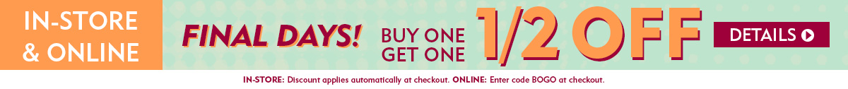 Buy One Get One Half Off