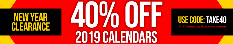 40% Off All 2019 Calendars! Use Code TAKE40
