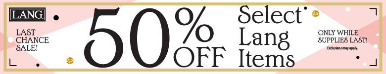 50% Off Select Lang Items While Supplies Last!