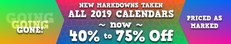 All 2019 Calendars 40% - 75% Off! Shop Now!