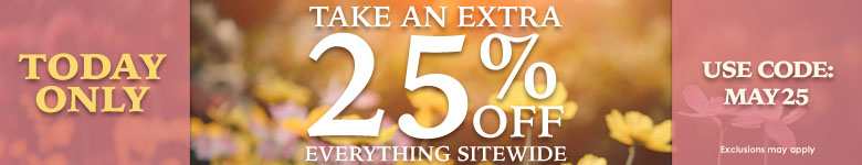 Save an extra 25% Off Everything Sitewide! Use Code MAY25