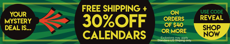 Save 30% Off Calendars plus FREE SHIPPING on Orders $40+. Use Code REVEAL