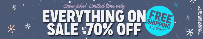 Everything On Sale Up to 70% Off! Plus, Free Shipping Any Order!