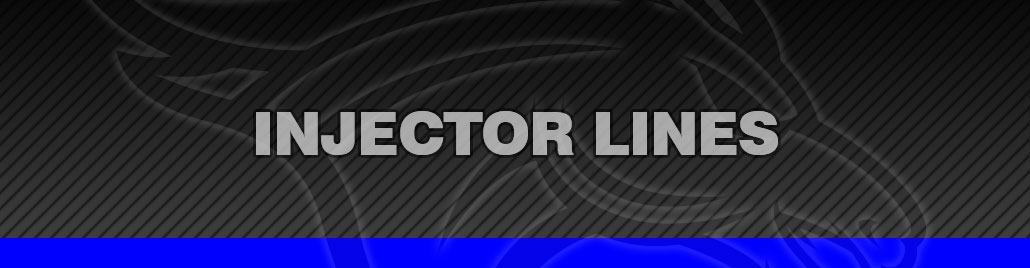 Injector Lines