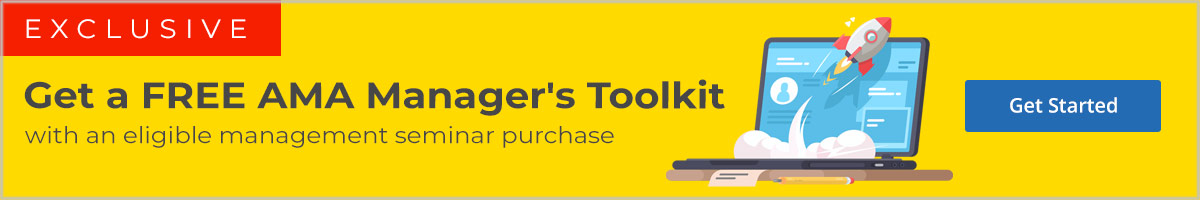 Get a free managre's toolkit when you purchase an eligible AMA Management Seminar
