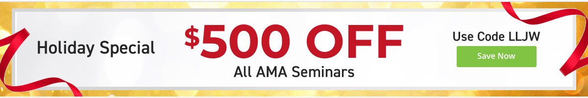 Holiday Special - Save $500 on Any AMA Seminar