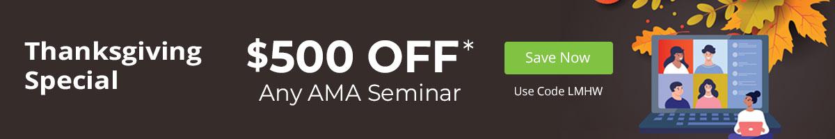 Save $500 on AMA Seminars