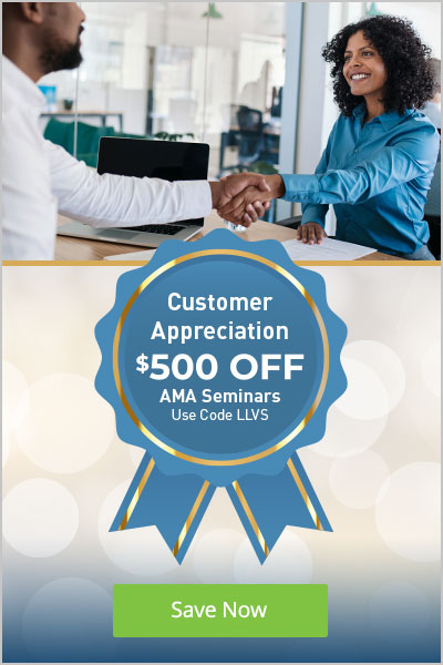 Customer Appreciation - Save $500 on Any AMA Seminar