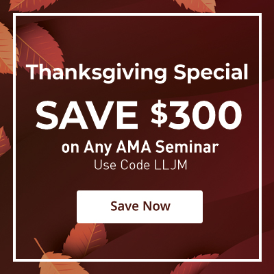 Thanksgiving Special - Save $300 on Any AMA Seminar