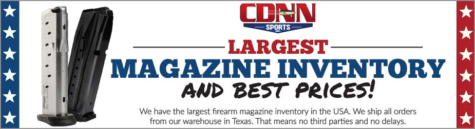 CDNN Largest Magazine Inventory & Best Prices